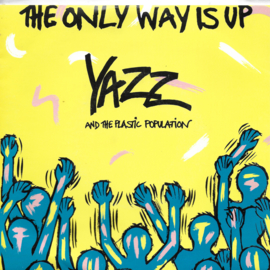 Yazz and the Plastic Population - The only way is up (Australische uitgave)