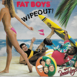 Fat Boys and The Beach Boys - Wipeout (American edition)