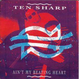 Ten Sharp - Ain't my beating heart