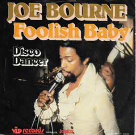 Joe Bourne - Foolish baby
