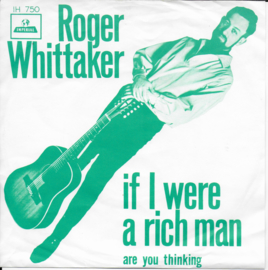 Roger Whittaker - If i were a rich man