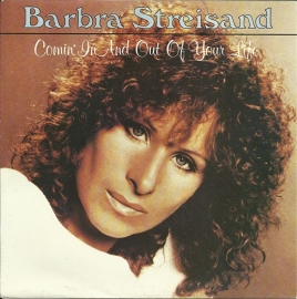 Barbra Streisand - Comin' in and out of your life