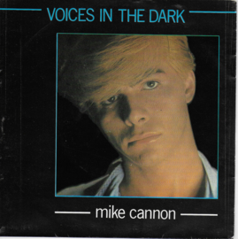 Mike Cannon - Voices in the dark