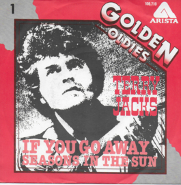 Terry Jacks - If you go away / Seasons in the sun