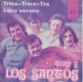 Toni Y Los Santos - Trico-trico-tra