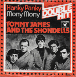 Tommy James and The shondells - Hanky panky / Mony mony
