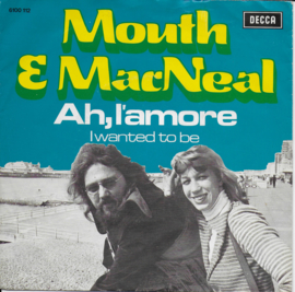 Mouth & MacNeal - Ah, l'amore