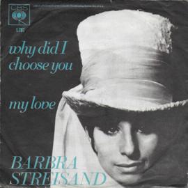 Barbra Streisand - Why did i choose you