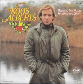 Koos Alberts - Waarom ben ik met kerstmis zo alleen