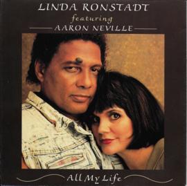 Linda Ronstadt feat. Aaron Neville - All my life