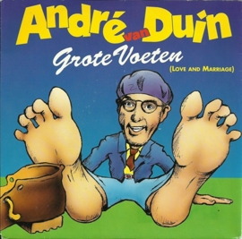 Andre van Duin - Grote voeten (love and marriage)