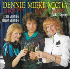 Dennie Christian, Mieke & Micha Marah - Echte vrienden blijven vrienden