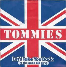 Tommies - Let's take you back (to the good old days)