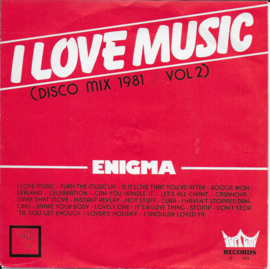 Enigma - I love music (disco mix 1981 vol. 2)