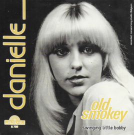 Danielle - Old smokey