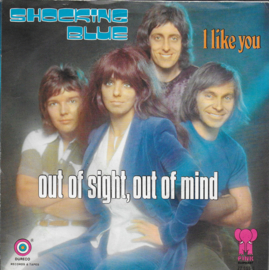 Shocking Blue - Out of sight, out of mind