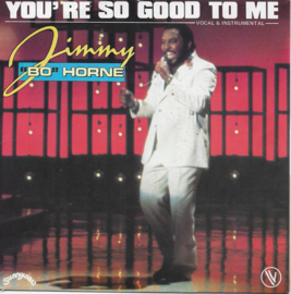 """Jimmy """"Bo"""" Horne - You're so good to me"""
