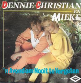 Dennie Christian en Mieke - 'n Avond om nooit te vergeten