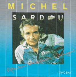 Michel Sardou - Attention les enfants...danger