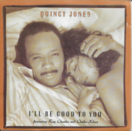 Quincy Jones feat. Ray Charles & Chaka Khan - I'll be good to you