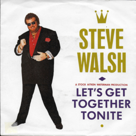 Steve Walsh - Let's get together tonite