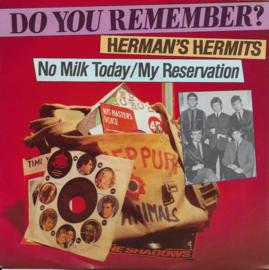 Herman's Hermits - No milk today / My reservation
