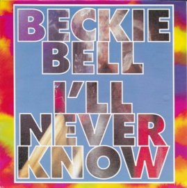 Beckie Bell - I'll never know
