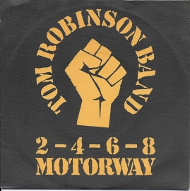 Tom Robinson Band - 2.4.6.8. motorway