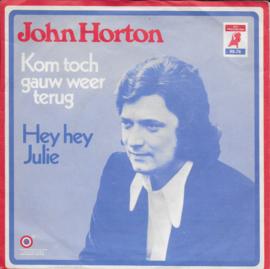 John Horton - Kom toch gauw weer terug