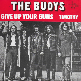 Buoys - Give up your guns / Timothy