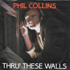 Phil Collins - Thru' these walls