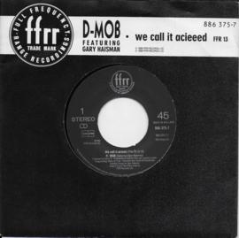 D-Mob feat. Gary Haisman - We call it acieeed