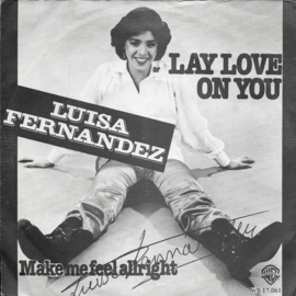 Luisa Fernandez - Lay love on you (Dutch edition)