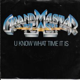 Grandmaster Flash - U know what time it is