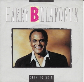 Harry Belafonte - Skin to skin
