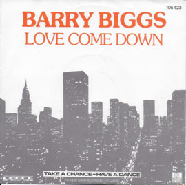 Barry Biggs - Love come down