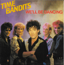 Time Bandits - We'll be dancing