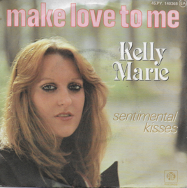 Kelly Marie - Make love to me