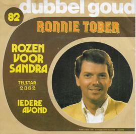 Ronnie Tober - Rozen voor Sandra / Iedere avond