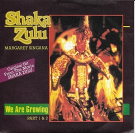 Margaret Singana - We are growing (Shaka Zulu)
