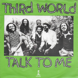 Third World - Talk to me