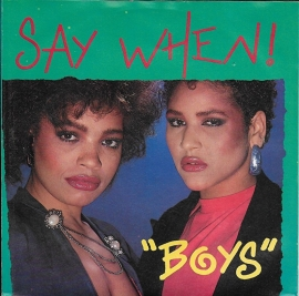 Say When! - Boys