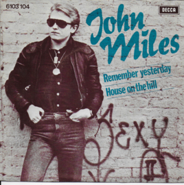 John Miles - Remember yesterday