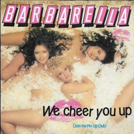 Barbarella - We cheer you up (join the pin-up club)