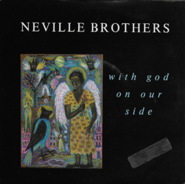 Neville Brothers - With God on our side (Engelse uitgave)