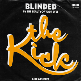 Kick - Blinded (by the beauty of your eyes)