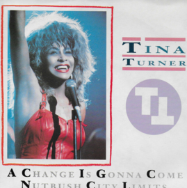 Tina Turner - A change is gonna come