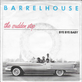 Barrelhouse - The sudden stop