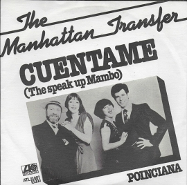 Manhattan Transfer - Cuentame (the speak up mambo)