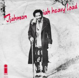 I Jay Man - Jah heavy load